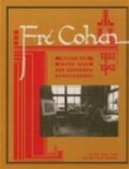 Fré Cohen, 1903-1943 - Peter van Dam, Philip van Praag (ISBN 9789068251234)