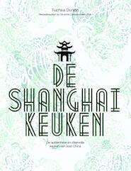 De Shanghai-keuken - Fuchsia Dunlop (ISBN 9789045208978)