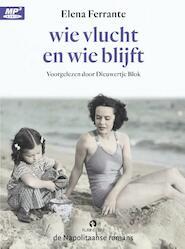 Wie vlucht en wie blijft - Elena Ferrante (ISBN 9789047626015)