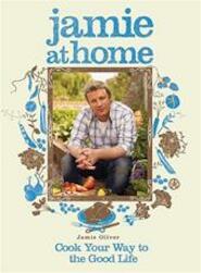 Jamie at Home - Jamie Oliver (ISBN 9781401322427)