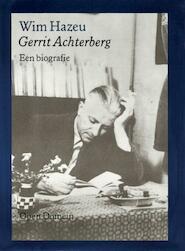 Gerrit Achterberg - Wim Hazeu (ISBN 9789029519830)