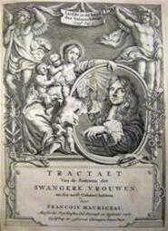 Tractaet van de Siektens der Swangere Vrouwen en Der gene die eerst gebaert hebben - Francois Mauriceau