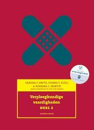 Verpleegkundige vaardigheden deel 2 - Sandra F. Smith, Donna J. Duell, Barbara C. Martin (ISBN 9789043035149)