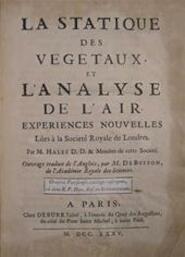 La statique des vegetaux, et l'analyse de l'air - Stephen Hales, George-Louis Leclerc Comte de Buffon