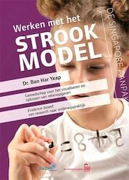 Werken met het Strookmodel - Ban Har Yeap (ISBN 9789461180926)