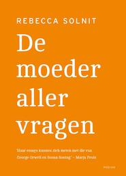 De moeder aller vragen - Rebecca Solnit (ISBN 9789057598708)