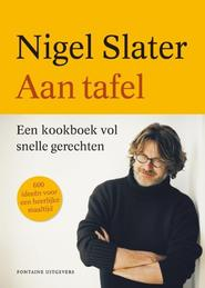 Aan tafel - Nigel Slater (ISBN 9789059565197)