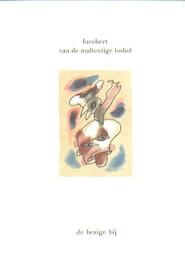 Van de maltentige losbol - Lucebert (ISBN 9789023447344)