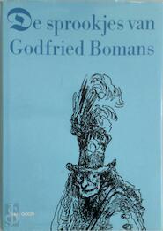 De Sprookjes van Godfried Bomans - Godfried. Bomans (ISBN 9789000027439)