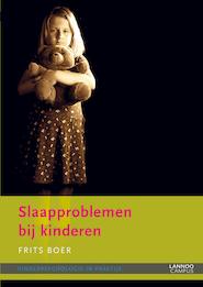 Slaapproblemen bij kinderen - Frits Boer (ISBN 9789020999723)