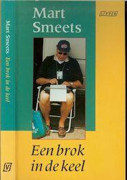 Een brok in de keel - Mart Smeets (ISBN 9789025421571)