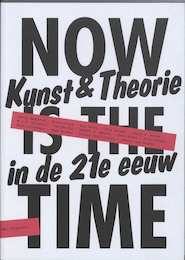Now is the time - (ISBN 9789056627126)