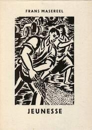 Jeunesse - Frans Masereel, Thomas Mann [Int.]