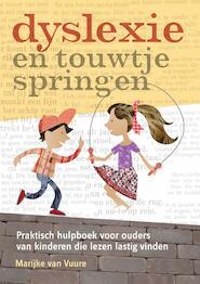 Dyslexie en touwtjespringen - Marijke van Vuure (ISBN 9789460150388)