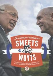 Smeets en Wuyts - Christophe Vandegoor, Mart Smeets, Michel Wuyts (ISBN 9789491567452)