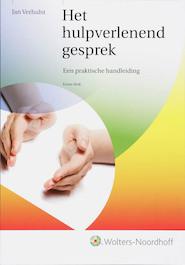 Het hulpverlenend gesprek - Jan Verhulst (ISBN 9789001709556)