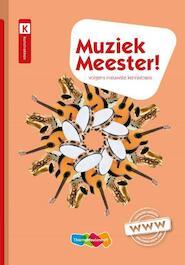 Muziek Meester! - Rinze van der Lei, Frans Haverkort, Lieuwe Noordam (ISBN 9789006951813)