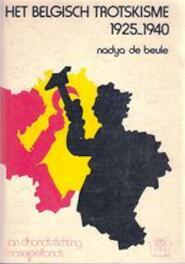 Het Belgisch trotskisme - Nadia de Beule (ISBN 9789064170386)