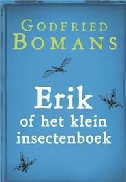 Erik of het klein insectenboek - Godfried Bomans (ISBN 9789460928390)