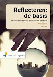 Reflecteren: de basis - Mirjam Groen (ISBN 9789001846176)