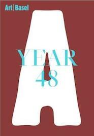 Art Basel, Year 48 - Clément Dirié, Marc Spiegler (ISBN 9783037645222)