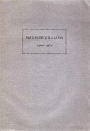 Maurice Gilliams 1900-1950 - Maurice Gilliams, Herman EtAl Teirlinck