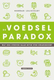 De voedselparadox - Herman Lelieveldt (ISBN 9789461643926)