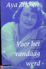 Voor het vandaag werd - Aya Zikken (ISBN 9789045001036)
