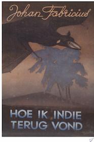 Hoe ik Indie terugvond - Johan Fabricius (ISBN 9789025863296)