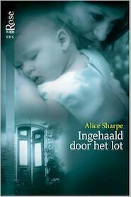 Ingehaald door het lot - Alice Sharpe (ISBN 9789461999757)