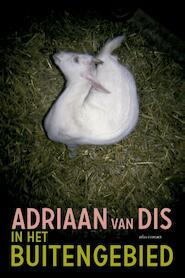 In het buitengebied - Adriaan van Dis (ISBN 9789025449278)