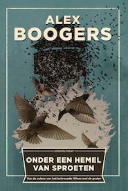 Onder een hemel van sproeten - Alex Boogers (ISBN 9789057598364)