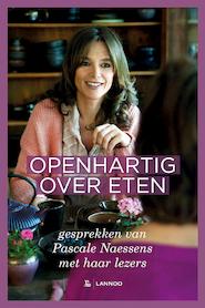 Openhartig over eten - Pascale Naessens (ISBN 9789401442428)