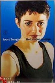 Het jongensmeisje - Joost Zwagerman (ISBN 9789029558365)
