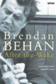 Na de wake - Brendan Behan, Ernst van Altena (ISBN 9789057200496)