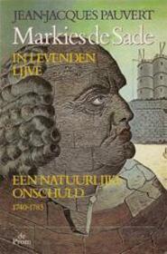 Markies de Sade in levenden lijve - Jean-Jacques Pauvert (ISBN 9789068012194)