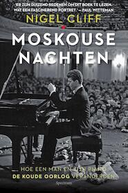 Moskouse nachten - Nigel Cliff (ISBN 9789000355327)