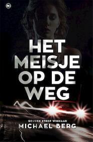 Het meisje op de weg - Michael Berg (ISBN 9789044346244)