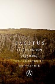 Het leven van Agricola - Tacitus (ISBN 9789025304355)
