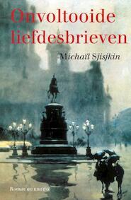 Onvoltooide liefdesbrieven - Michaïl Sjisjkin (ISBN 9789021446783)