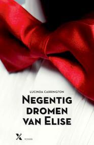 Negentig dromen van Elise - Lucinda Carrington (ISBN 9789401600163)