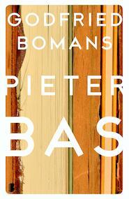 Memoires of gedenkschriften van minister Pieter Bas - Godfried Bomans (ISBN 9789460928406)