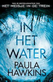 In het water - Paula Hawkins (ISBN 9789044971460)