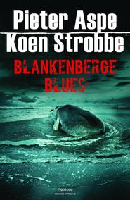 Blankenberge Blues - Pieter Aspe (ISBN 9789460415401)