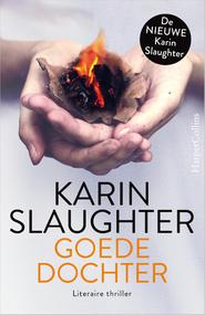 Goede dochter - Karin Slaughter (ISBN 9789402752663)