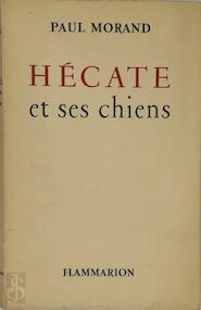 Hécate - Paul Morand