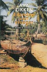 Eilanden van vroeger - Aya Zikken (ISBN 9789025408893)