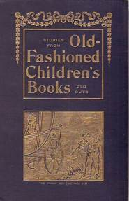 Stories from old-fashioned children's books - Andrew W. Tuer