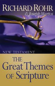 The Great Themes of Scripture - Richard Rohr, Joseph Martos (ISBN 9780867160987)
