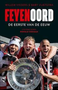 Feyenoord - Willem Vissers, Bart Vlietstra (ISBN 9789048844098)